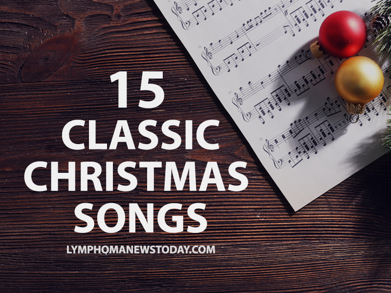 15 classic christmas songs lymphoma news today - Classical Christmas Songs